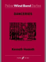 Hesketh Kenneth - Danceries - Symphonic Wind Band