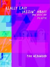 Wedgwood Pam - Really Easy Jazzin' About - Flute And Piano