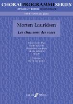 Lauridsen Morten - Chansons Des Roses, Les - Mixed Voices (par 10 Minimum)