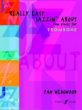 Wedgwood Pam - Really Easy Jazzin' About - Trombone And Piano