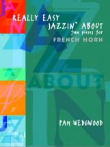 Wedgwood Pam - Really Easy Jazzin' About - French Horn And Piano