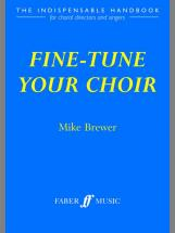 Brewer Mike - Fine-tune Your Choir