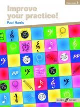 Harris Paul - Improve Your Practice! Grade 3 - Piano