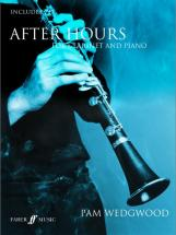 Wedgwood Pam - After Hours + Cd - Clarinet And Piano