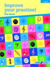 Harris Paul - Improve Your Practice! Gd 1 - All Instruments