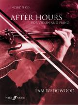 Wedgwood Pam - After Hours + Cd - Violin And Piano