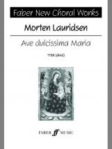 Lauridsen Morten - Ave Dulcissima Maria - Choral Signature Series - Mixed Voices Ttbb (par 10 Minimu