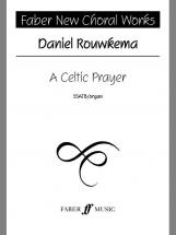 Rouwkema Daniel - Celtic Prayer - Choral Signature Series - Mixed Voices (par 10 Minimum)
