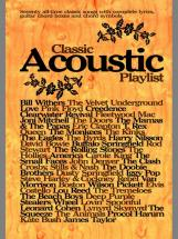 Classic Acoustic Playlist - Chord Songbooks