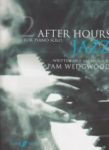 Wedgwood Pam - After Hours Jazz For Piano Solo Vol.2