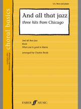 Beale Charlie  - And All That Jazz- Choral Basics - Mixed Voices