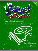 Wedgwood Pam - Up-grade Christmas! Grades 1-2 - Piano