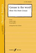 Gritton Peter  - Grease Is The Word! - Choral Basics - Male Voices (par 10 Minimum)