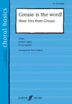 Gritton Peter  - Grease Is The Word! - Choral Basics - Mixed Voices Sa (par 10 Minimum)