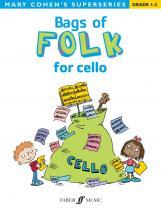 Cohen Mary - Bags Of Folk For Cello - Cello Solo