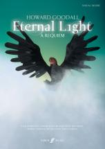 Goodall Howard - Eternal Light: A Requiem  - Vocal Score (par 10 Minimum)