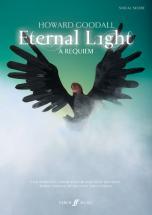 Goodall Howard - Eternal Light: A Requiem  - Vocal Score (par 10 Minimum)