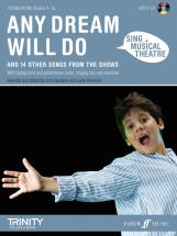 Sing Musical Theatre : Any Dream Will Do + Cd