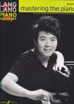 Lang Lang Piano Academy - Mastering The Piano Level 1