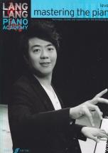 Lang Lang Piano Academy - Mastering The Piano Level 2