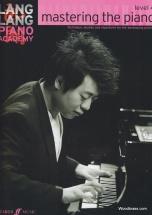 Lang Lang Piano Academy - Mastering The Piano Level 4
