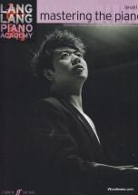 Lang Lang Piano Academy - Mastering The Piano Level 5