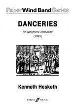 Hesketh Kenneth - Danceries - Symphonic Wind Band