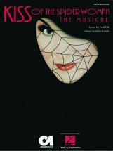 Ebb F / Kander J - Kiss Of The Spider Woman - Piano And Vocal