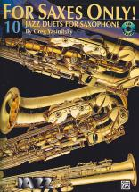 For Saxes Only - 10 Jazz Duets For Saxophone + Cd