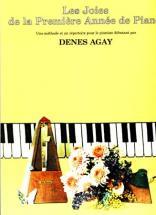 Joies De La Premiere Annee De Piano - Denes Agay