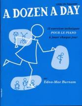 Burnam Edna-mae - A Dozen A Day (vol.1: Preparatoire) En Francais