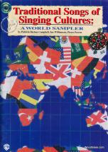 Traditional Songs  Of Singing Cultures: A World Sampler + Cd