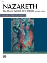Nazareth, Brazilian Tangos - Piano Solo