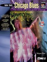 Riker Wayne - Guitar Roots : Chicago Blues + Cd - Guitar