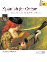 Wallach Howard - Spanish For Guitar - Masters In Tab - Guitar