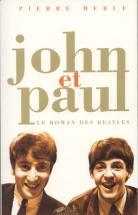 Merle P. - John Et Paul - Le Roman Des Beatles