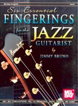 Bruno Jimmy - Six Essential Fingerings For The Jazz Guitarist - Guitar