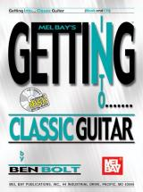 Bolt Ben - Getting Into Classic Guitar + Cd - Guitar