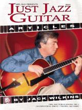Wilkins Jack - Just Jazz Guitar Articles - Guitar