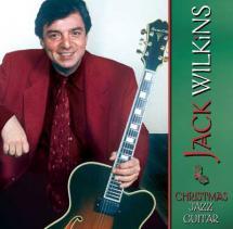 Wilkins Jack - Jack Wilkins: Christmas Jazz Guitar - Guitar