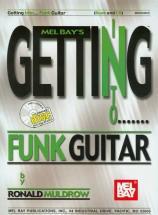 Muldrow Ronald - Getting Into Funk Guitar + Cd - Guitar