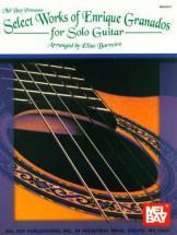 Barreiro Elias - Select Works Of Enrique Granados For Solo Guitar - Guitar