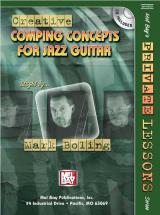 Boling Mark - Creative Comping Concepts For Jazz Guitar + Cd - Guitar