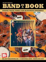 Kaufman Steve - Band In A Book: Gospel Vocal Tunes For Bluegrass Ensemble + Cd - Vocal