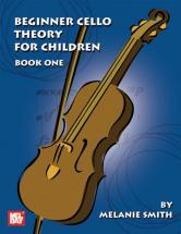 Smith Melanie - Beginner Cello Theory For Children, Book One - Cello