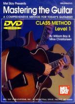 Bay William - Mastering The Guitar Class Method Level 1 - Guitar - DVD
