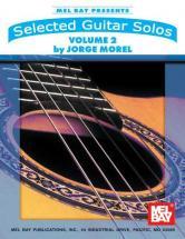 Morel Jorge - Selected Guitar Solos, Volume 2 - Guitar