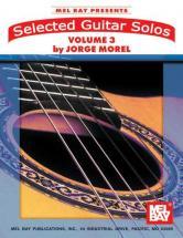 Morel Jorge - Selected Guitar Solos, Volume 3 - Guitar