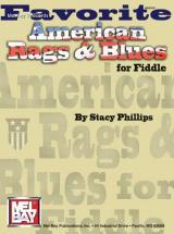 Phillips Stacy - Favorite American Rags And Blues For Fiddle - Fiddle