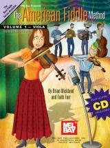 Farr Faith - The American Fiddle Method, Volume 1 - Viola + Cd - Viola